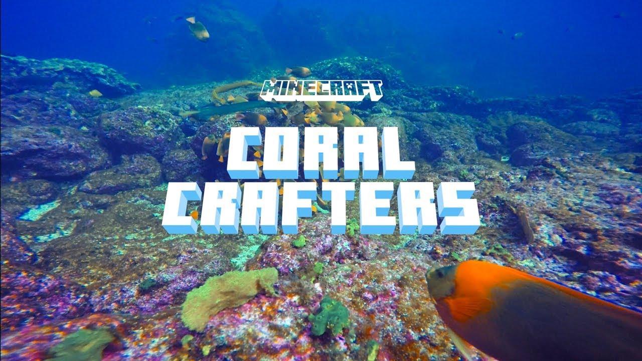 Minecraft : Coral Crafters แคมเปญฟื้นฟูแนวประการังด้วยความสร้างสรรค์ของผู้เล่น !