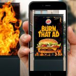 Digital Campaign: Burger King's 'Burn That Ad'